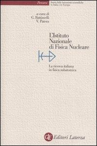 L'istituto Nazionale di Fisica Nucleare
