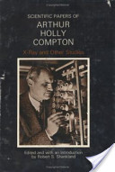 Scientific Papers of Arthur Holly Compton