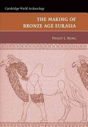 The Making of Bronze Age Eurasia