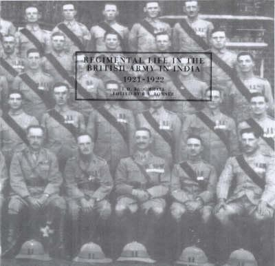 Regimental Life in the British Army in India 1921-22