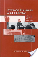 Performance Assessments for Adult Education: Exploring the Measurement Issues