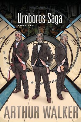 Uroboros Saga Book 6