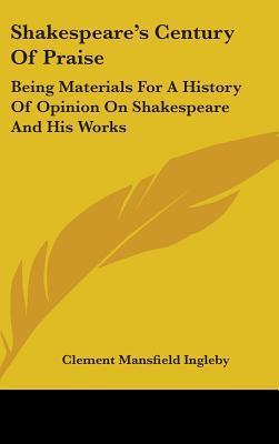 Shakespeare's Century of Praise