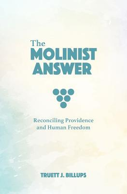 The Molinist Answer