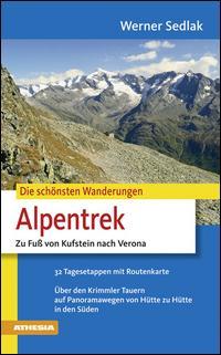 Die schönsten Wanderungen Alpentrek zu Fuss von Kufstein nach Verona