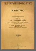 El testamento político de Madero