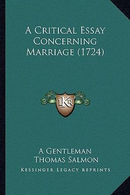 A Critical Essay Concerning Marriage (1724)