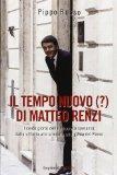 Il tempo nuovo (?) di Matteo Renzi