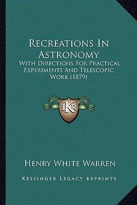Recreations in Astronomy Recreations in Astronomy