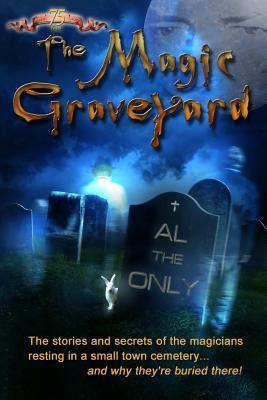 The Magic Graveyard