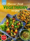 Flavour Fresh Vegetarian Recipes
