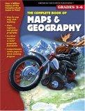 The Complete Book of Maps & Geography