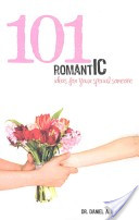 101 Romantic Ideas for Your Special Someone