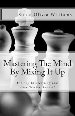 Mastering the Mind by Mixing It Up