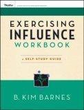 Exercising Influence Workbook