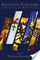 Religious Pluralism, Globalization, and World Politics
