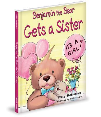 Benjamin the Bear Gets a Sister