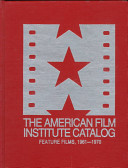 American Film Institute Catalog of Motion Pictures Produced in the United States