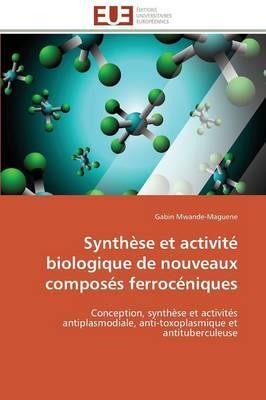 Synthese et Activité Biologique de Nouveaux Composes Ferroceniques