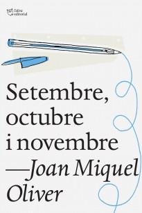Setembre, octubre i novembre