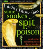 I Didn't Know That Some Snakes Spit Their Poison