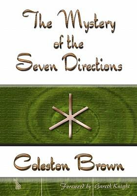 The Mystery of the Seven Directions
