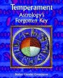 Temperament - Astrology's Forgotten Key