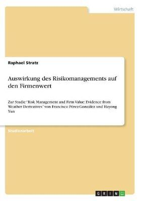 Auswirkung des Risikomanagements auf den Firmenwert