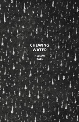 Chewing Water