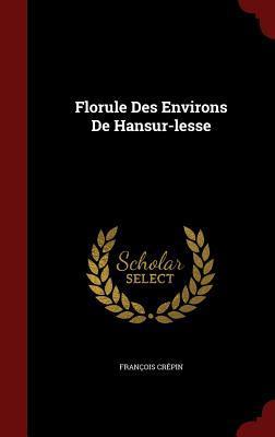 Florule Des Environs de Hansur-Lesse