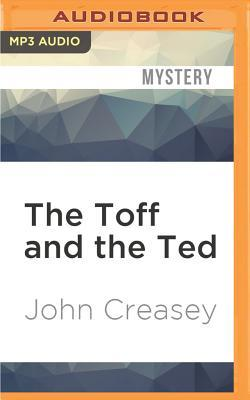 The Toff and the Ted