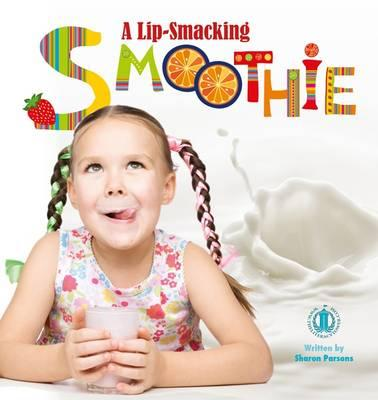 A Lip-Smacking Smoothie
