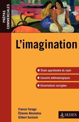 L'imagination - épreuve de culture gé. prépas commerciales 2010-2011