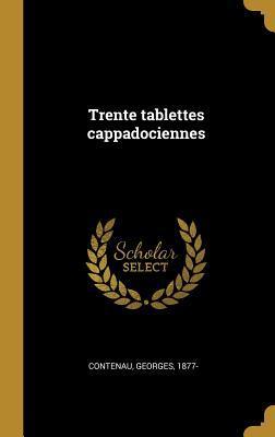 Trente Tablettes Cap...