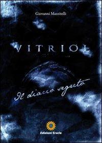 Vitriol. Il diario segreto