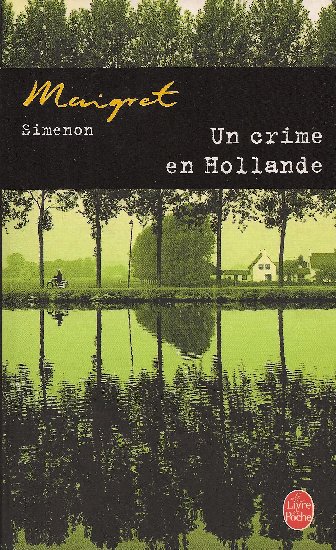 Un crime en Hollande...