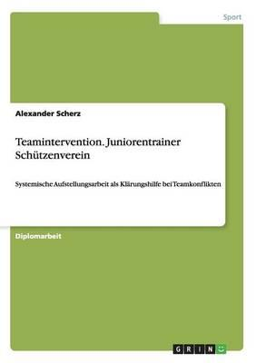 Teamintervention. Juniorentrainer Schützenverein