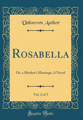 Rosabella, Vol. 2 of 5