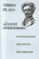 Three Plays/Countess Julie, the Outlaw, the Stronger
