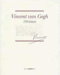 Vincent Van Gogh 150 Lettere