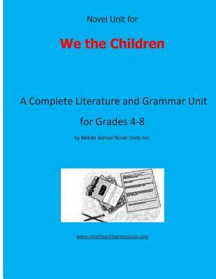 Novel Unit for We the Children