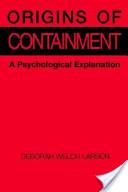Origins of Containment