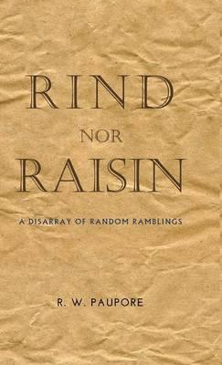 Rind nor Raisin
