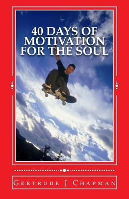 40 Days of Motivation for the Soul
