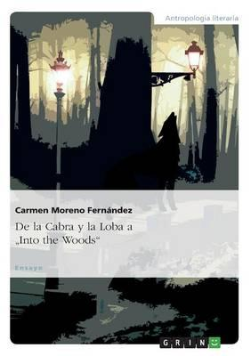 "De la Cabra y la Loba a ""Into the Woods"""
