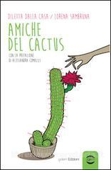 Amiche del cactus