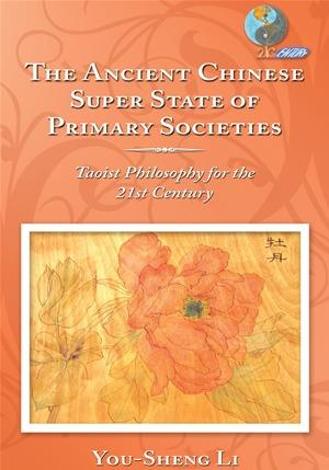 The Ancient Chinese Super State of Primary Societies