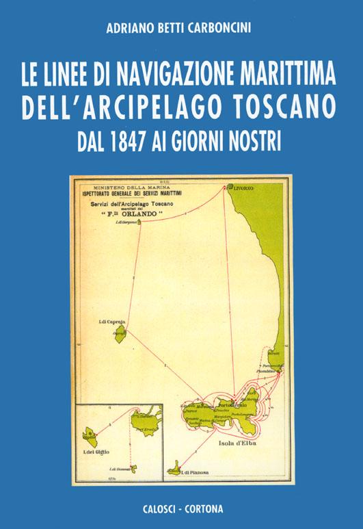 Le linee di navigazione marittima dell'Arcipelago toscano