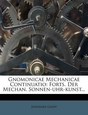 Gnomonicae Mechanicae Continuatio