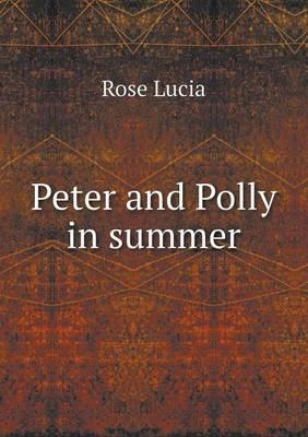 Peter and Polly in Summer
